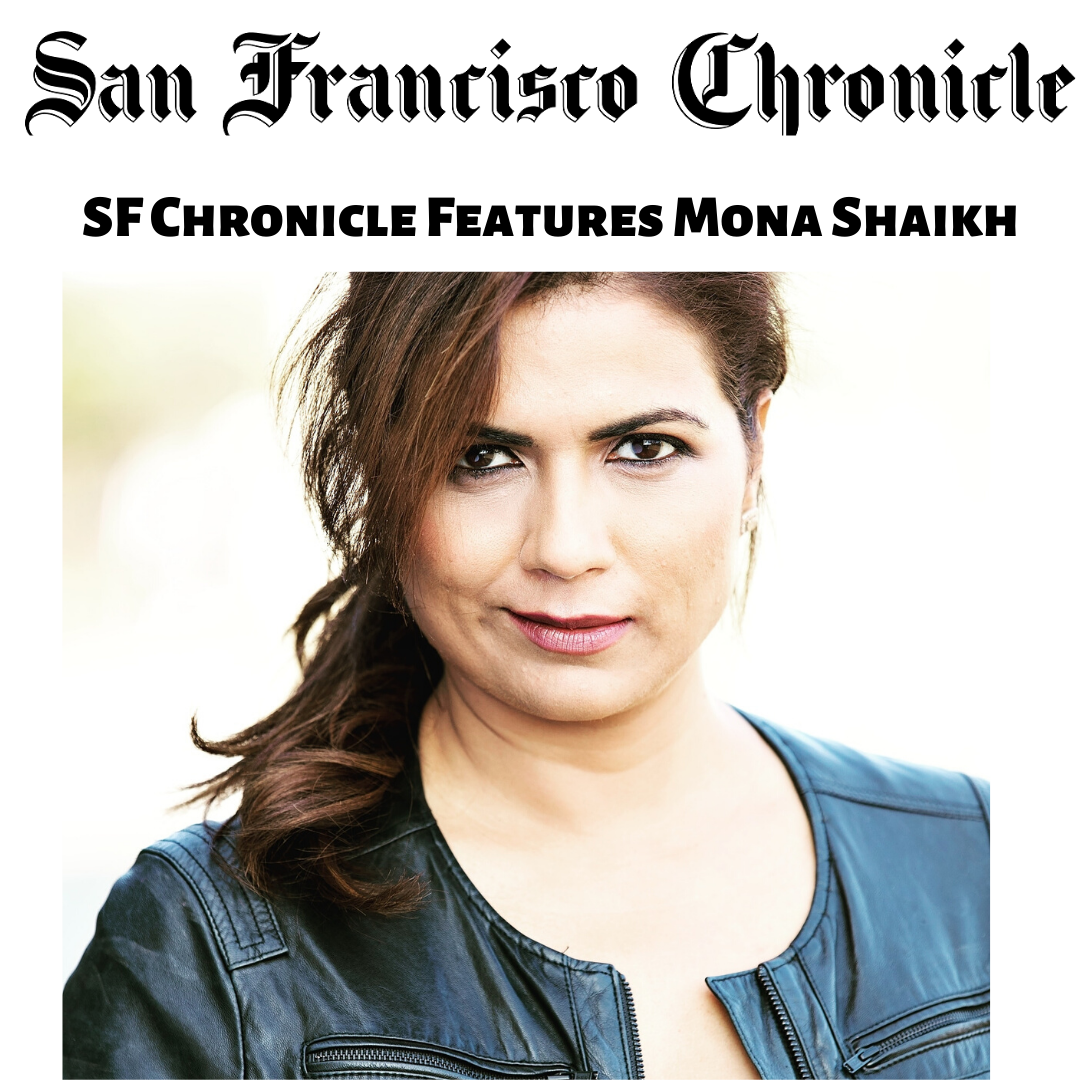 San Francisco Chronicles features Mona Shaikh