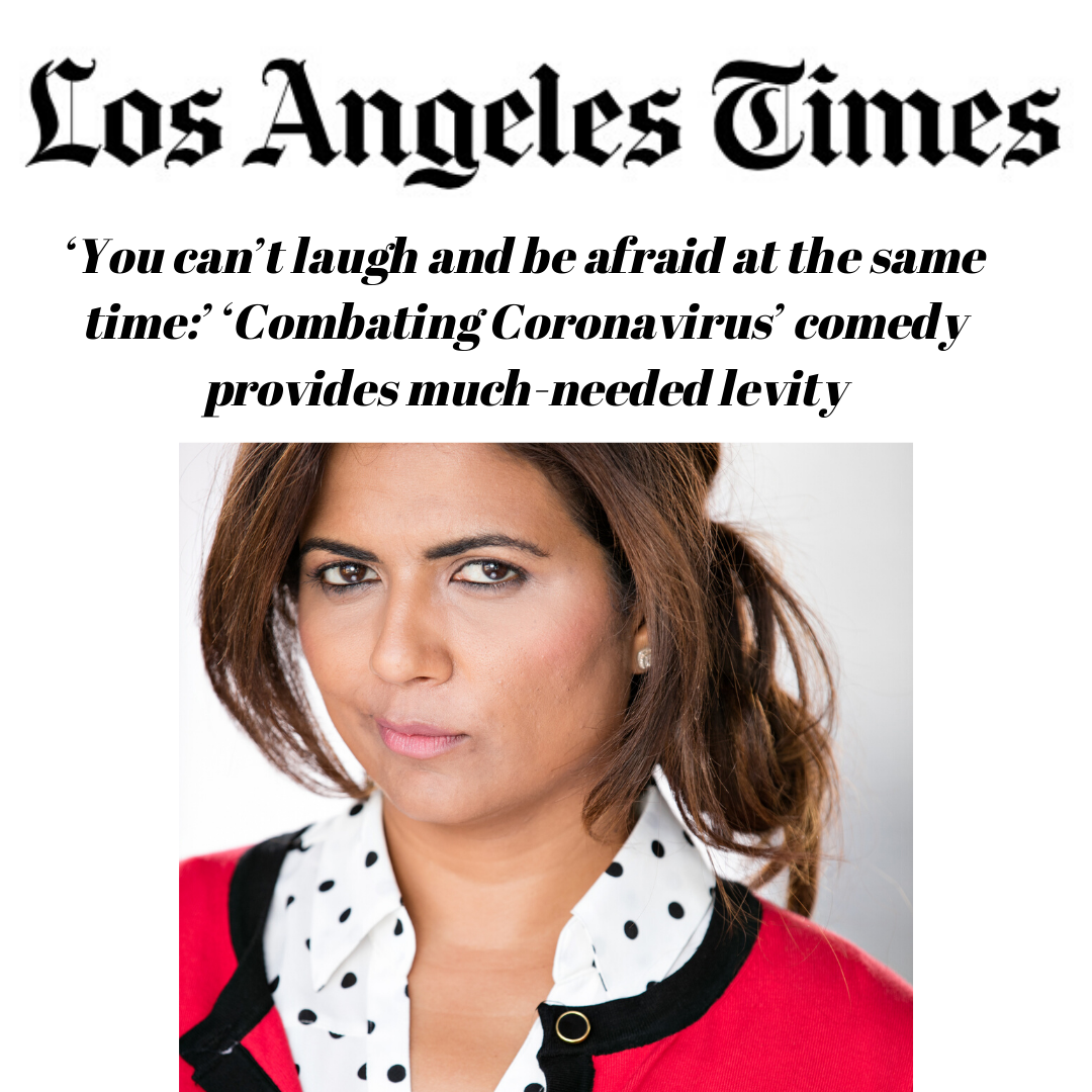 LA Times-'You can't laugh and be afraid at the same time:' 'Combating Coronavirus' comedy provides much-needed levity